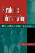 Strategic Interviewing