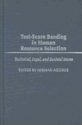 Test-Score Banding in Human Resource Selection
