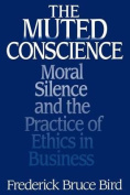 The Muted Conscience