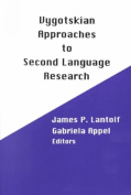 Vygotskyan Approaches to Second Language Research