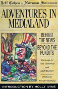Adventures in Medialand