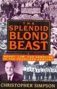 The Splendid Blond Beast