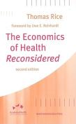 The Economics of Health Reconsidered
