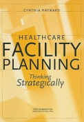 Healthcare Facility Planning