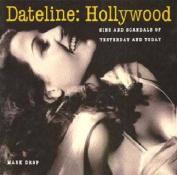 Dateline: Hollywood