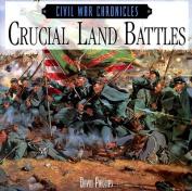 Crucial Land Battles