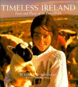 Timeless Ireland: Faces & Plac