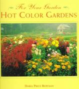 Hot Color Gardens