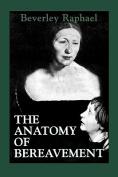 The Anatomy of Bereavement