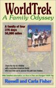 Worldtrek: A Family Odyssey