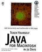 Teach Yourself Java for Macintosh in 21 Days