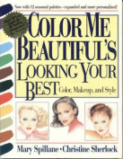 """""""Color Me Beautiful's"""" Looking Your Best"""