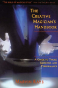 The Creative Magician's Handbook