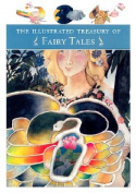 The Illustrated Treasury of Fairy Tales