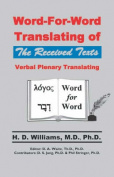 Word-For-Word Translating of The Received Texts, Verbal Plenary Translating