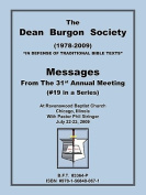 The Dean Burgon Society Messages 2009