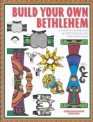 Build Your Own Bethlehem
