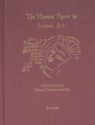 The Human Figure in Islamic Art