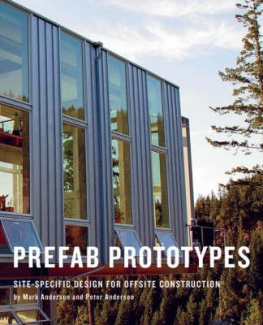 Prefab Prototypes: Site-Specific Design for Offsite Construction