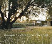 Andrea Cochran: Landscapes