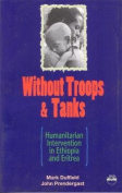 Without Troops and Tanks