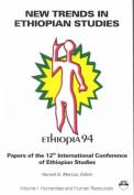 New Trends In Ethiopian Studies I