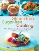 Gluten-Free, Sugar-Free Cooking