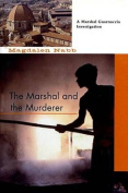 The Marshall and the Murderer