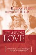 Life-Giving Love