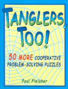 Tanglers, Too