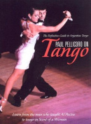 Paul Pellicoro on Tango