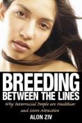 Breeding Between the Lines