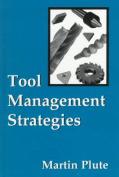 Tool Management Strategies