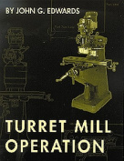 Turret Mill Operation