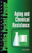 Aging and Chemical Resistance
