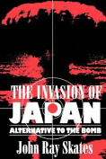 The Invasion of Japan