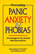 Overcoming Panic Anxiety and Phobias