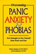 Overcoming Panic Anxiety and Phobias