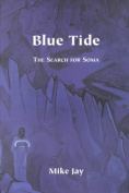 Blue Tide: The Search for Soma