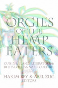 Orgies of the Hemp Eaters