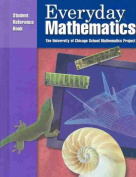 Everyday Mathematics, Grade 6, Student Reference Book