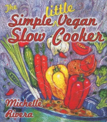 The Simple Little Vegan Slow Cooker