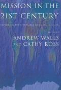 Mission in the Twenty-First Century