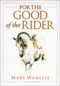 For the Good of the Rider