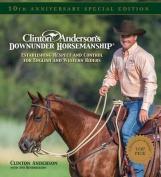 "Clinton Anderson's ""Downunder Horsemanship"""
