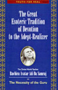 Great Esoteric Tradition of Devotion to the Adept-Realizer