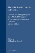 Caselaw and Bibliography on the Unidroit Principles of International Commercial Contracts