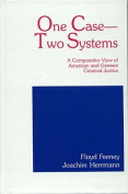 One Case - Two Systems
