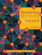 Hunter Star Quilts & beyond