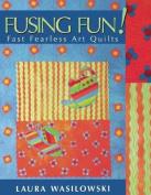 Fusing Fun!